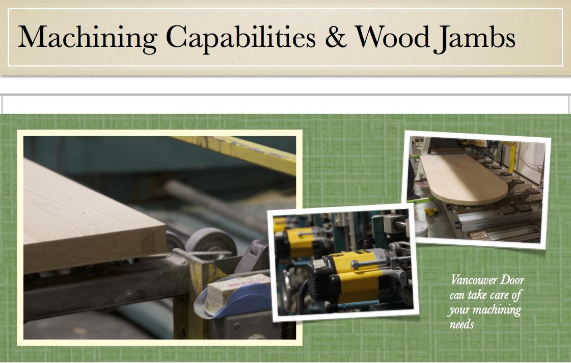 Machining Capabilities Amp Wood Jambs Vancouver Door